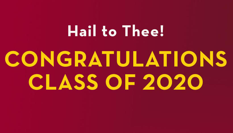 "Graphic reading ""Hail to Thee! Class of 2020"""