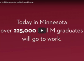 """Video frame reading """"Today in Minnesota over 225,000 U of M graduates will go to work."""""""